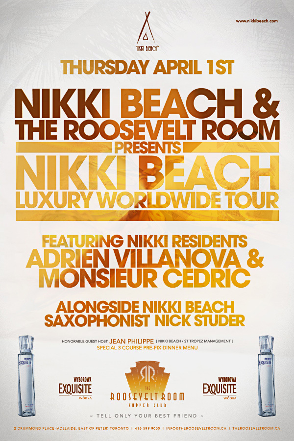 Nikki Beach Luxury Tour @ The Roosevelt Room